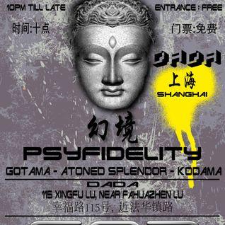 Gotama - Psyfidelity 5 April Dada Shanghai - Lovely Dovely Warm Up Mix!