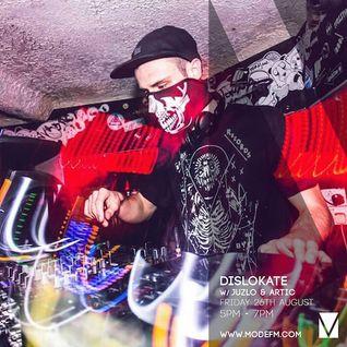 26/08/2016 - Dislokate w/ Juzlo & Arctic - Mode FM (Podcast)