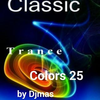 Trance Colors 25 The Classics Edition