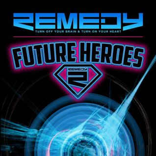 Remedy - Future Heroes 2015 - Asa Mikel Mix