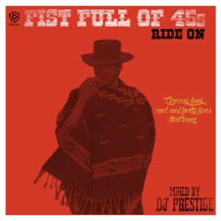 Fist Full Of 45s: Ride On