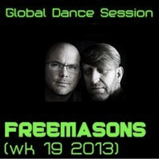 Global Dance Sessions - Freemasons Mix