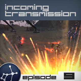 Incoming Transmission Podcast Episode 9