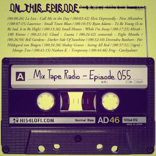 Mix Tape Radio | EPISODE 055