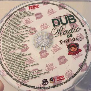 Dub Radio #88 (R&B Steez Full 80 Min Mix) Presented by Rene Double (2014)