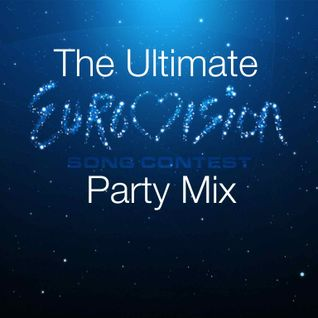The Ultimate Eurovision Party Mix