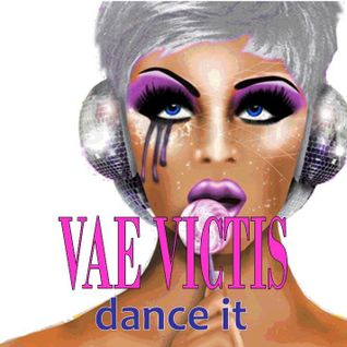 Vae Victis Dance It