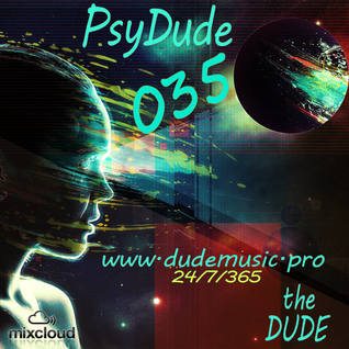 The Dude - PsyDude035