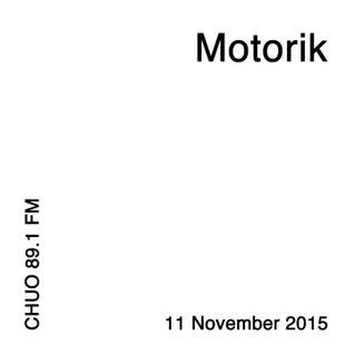 Motorik / 11 November 2015
