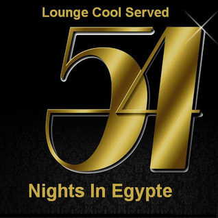 54 NIGHTS IN EGYPTE-by-DjJackKandi