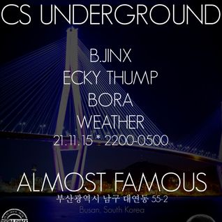 CS Underground Live from Almost Famous in Busan, S.Korea (Ecky Thump, Bora)