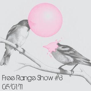 Free Range Show #8 05/01/11