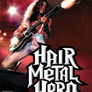 Hair Metal Hero (2009)