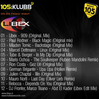 Libex - Radio 105 Indaklubb 05.04.13 Mix