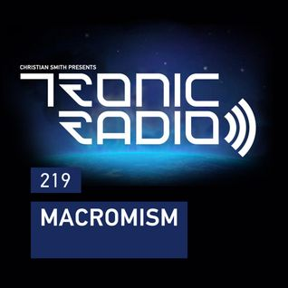 Tronic Podcast 219 with Macromism