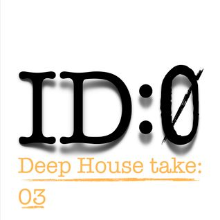 Deep House Take 03