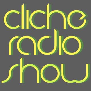 Cliche Radio Show 019 mixed by BRNBS