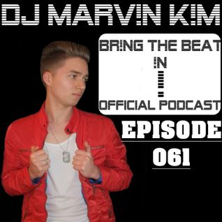 BR!NG THE BEAT !N Official Podcast [Episode 061]