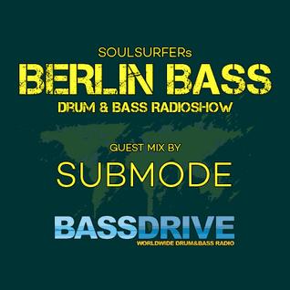 Berlin Bass 046 - Guest Mix by SUBMODE