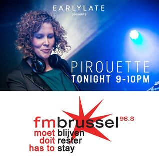 EarlyLate radio show #47 (Pirouette & Mr. Leenknecht)