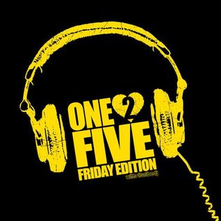 ONE2FIVE - FRIDAY EDITION (Agosto 14-2015)
