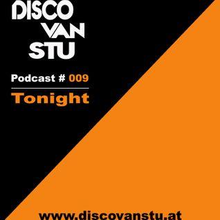 "Podcast #009 - ""TONIGHT"""