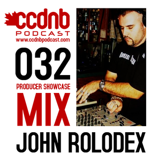 CCDNB 032 Producer Showcase Mix Featuring John Rolodex