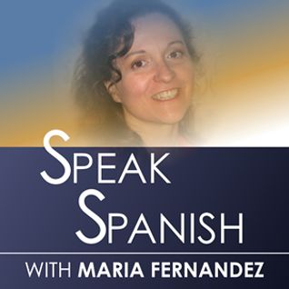 #099 Premium podcast lesson from Maria's free Spanish course