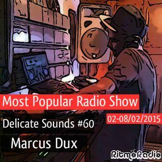 Marcus Dux - Delicate Sounds # 60