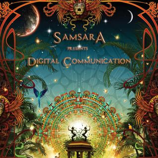 "Samsara presents ""Digital Communication"" EP01"