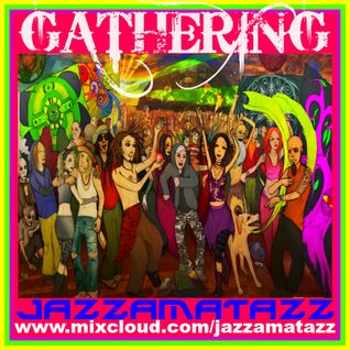 GATHERING : Uplifting Dance
