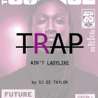 #Trap AintLadyLike Vol.4 [Trap Kings Edition]