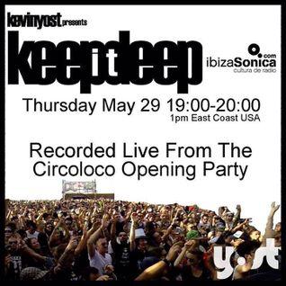 Kevin Yost  - Live At Circoloco Opening Party, DC10 (Ibiza) - 26-May-2014