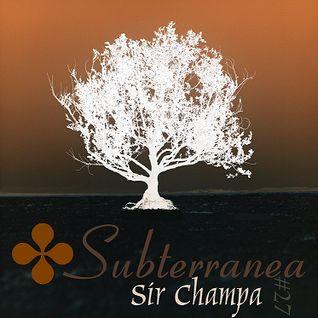 SUBTERRANEA (mix #27)