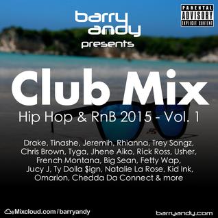Barry Andy - Club Mix 2015 - Vol 1