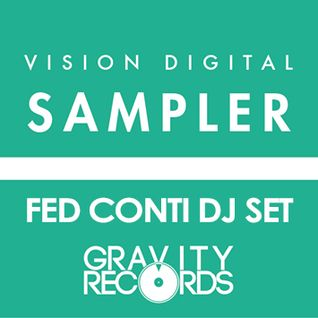 VISION digital Sampler @ Gravity Records // Fed Conti dj set // June 06th 2015