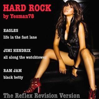 HARD ROCK (Eagles, Jimi Hendrix, Ram Jam, The Reflex)
