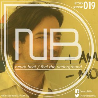 NeuroBeat Kitchen Sessions 019 by Skooma