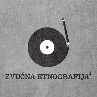 Zvučna Etnografija #001