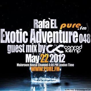 Rafa'EL-Exotic Adventure 048 Guestmix Conrad Kemp [May 22 2012] on Pure.FM