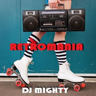 "DJ Mighty - Retromania ""Takin' Ya Back To The Old School"""