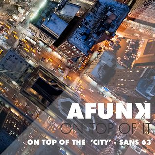 on top of the 'CITY' - San's Mix 63