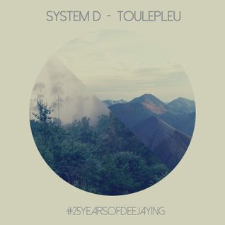 // Toulepleu \\ mixed by System-D