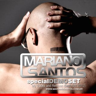 Mariano Santos @ Demo Set Sept - Oct 2012 (My Tracks and Remixes)