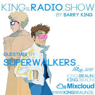 KINGs Radio Show, Episode 108 (Superwalkers Guestmix)
