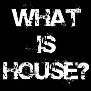 Work - Podcast 13 [Sept 2010 What Is House?]