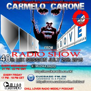 Carmelo_Carone_VIBES_FROM_ABOVE-40th_Mix_Session-JULY_29TH_2015