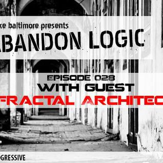 Fractal Architect - Abandon Logic Mix on DI Fm with Blake Baltimore