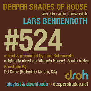 Deeper Shades Of House #524 w/ exclusive guest mix by DJ SABZ