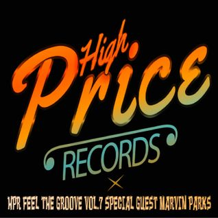 HPR FEEL THE GROOVE VOL.7 Special Guest Marvin Parks
